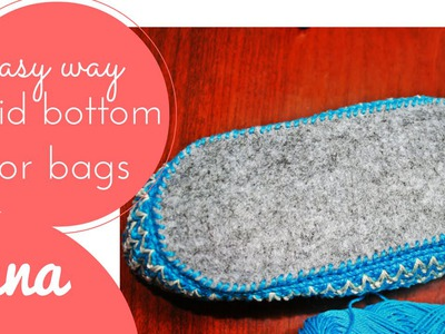 How to make a rigid bottom for bags