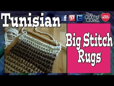 How To Tunisian Crochet using Big Stitch