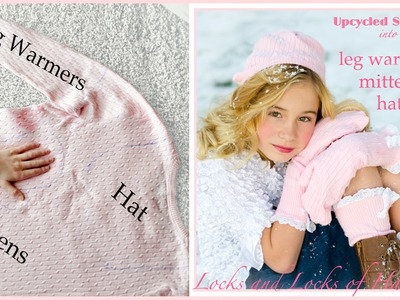 How to turn old SWEATER into mittens, leg warmers, & hat DIY