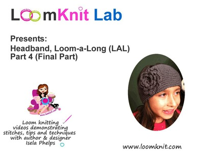 Loom Knit: Headband Part 4 (Final part)
