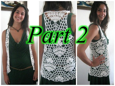 Royal Lace Vest Pt 2 - Crochet Tutorial