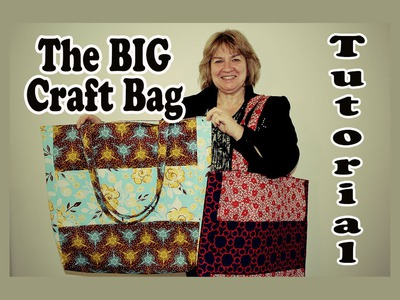 The BIG Craft Bag. Market Tote Bag Tutorial with Multi Pockets