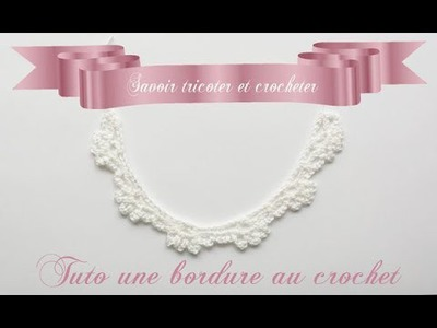 Tuto comment faire une bordure au crochet *1*