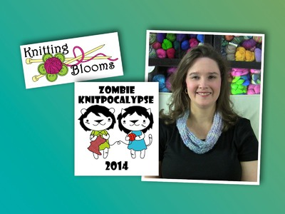 Zombie Knitpacalypse 2014 - EP137 - Knitting Blooms