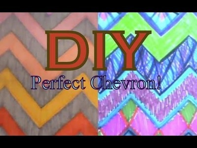 DIY: Perfect Chevron!