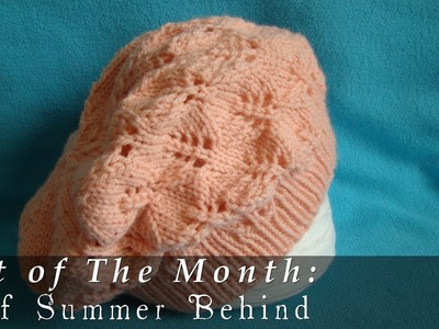 Hat of The Month  |  September 2013  |  Leaf Summer Behind