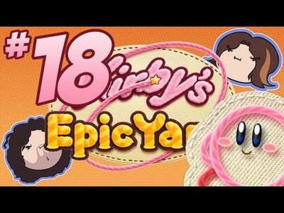 Kirby's Epic Yarn: Tight Knit - PART 18 - Game Grumps