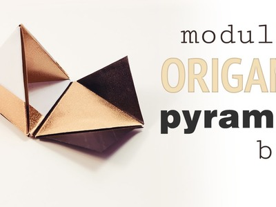 Origami Pyramid Gift Box Tutorial