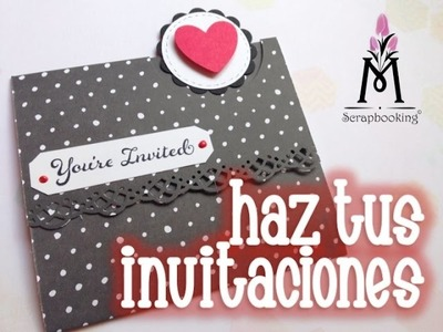 TUTORIAL Invitación Scrapbook.Invitation
