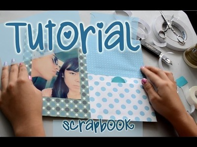 Tutorial Scrapbook (Parte 1) | Yess