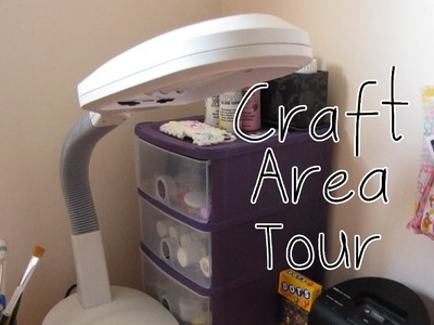 Updated Craft Area Tour! (I'm Alive)