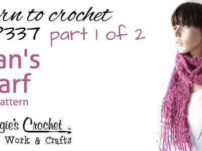 Crochet Scarf Super Easy Part 1 of 2 - Pattern #FP337