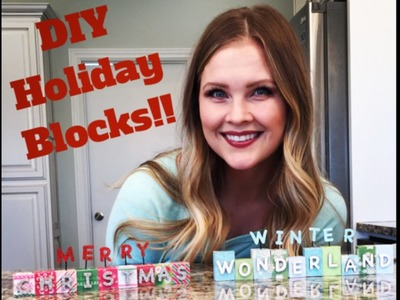 DIY Holiday Blocks!!