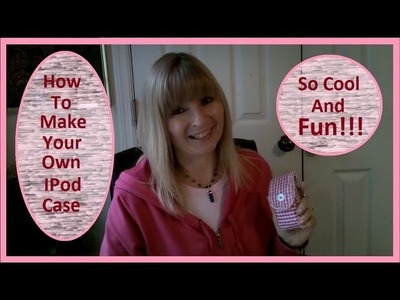 How To Make a Case For An IPod or Music Player