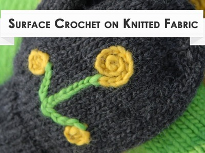 Surface Crochet on Knitted Fabric