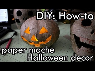 DIY: How to make Paper Mache Halloween Decor