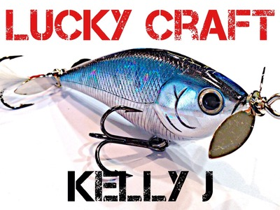 Lure Review- Lucky Craft Kelly J