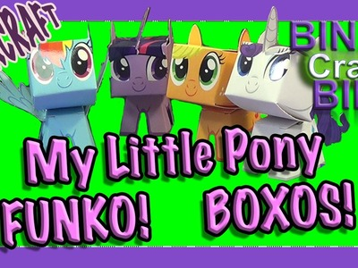 My Little Pony Funko Boxos Papercraft unboxing and construction by Bins Crafty Bin!!