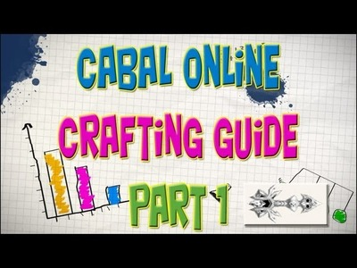 Cabal Online - Crafting Guide Episode 9 (Part 1) Chloes Token [eng]