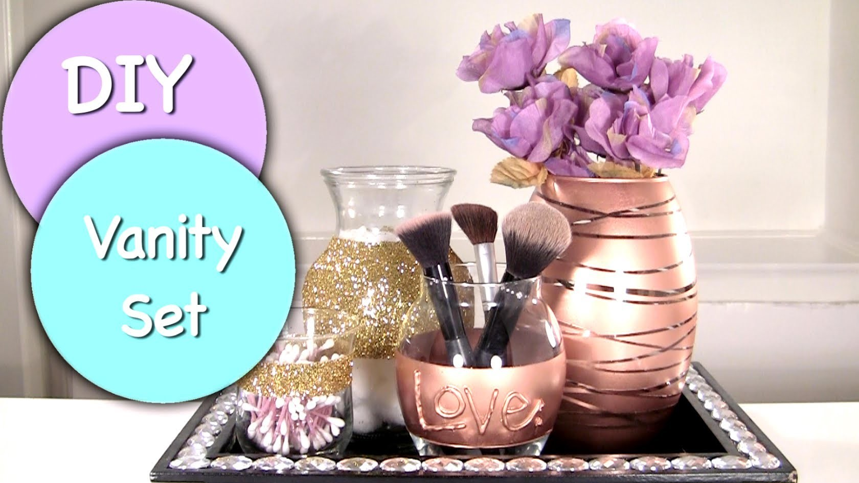 DIY Vanity & Makeup Storage Set! DIY Makeup Brush Holder & 4 Glam Jars