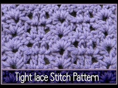 "Easy Crochet ""Tight Lace"" Stitch Pattern Beginner"