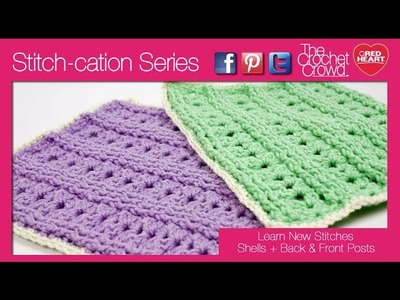 How To Crochet Shells with Front & Back Posts