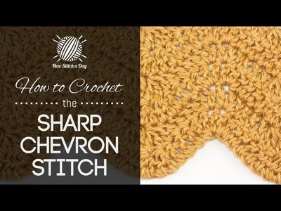 How to Crochet the Sharp Chevron Stitch