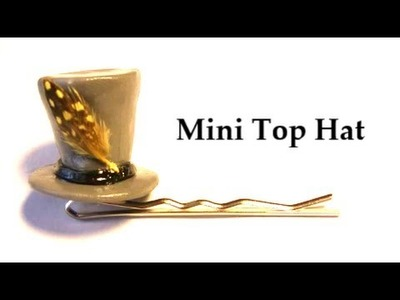 Mini Top Hat | DIY Hair Accessory by Craft Happy
