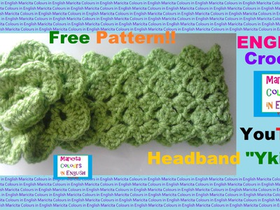 "Crochet in ENGLISH Baby Headband  ""Ykita"" Free Pattern Beginners Audio in English"