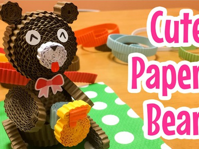 DIY Craft Paper Bear ~ クルクルくるる(くま)
