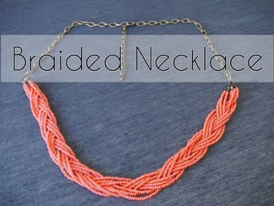 DIY - Handmade braided necklace