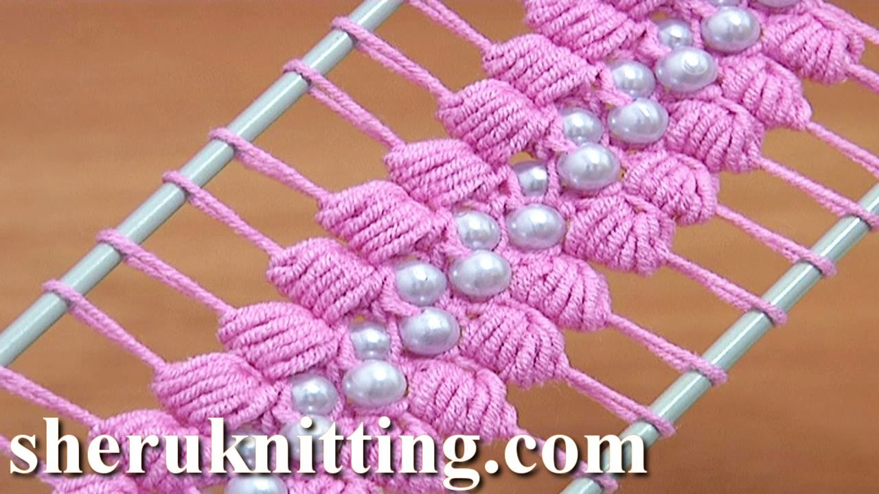 Hairpin Lace Crochet Tutorial 38 The Puff Stitch Beaded Strip
