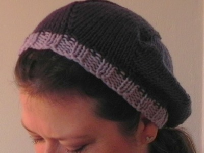 How to Knit Lesson Three - The Slouch Beret Hat