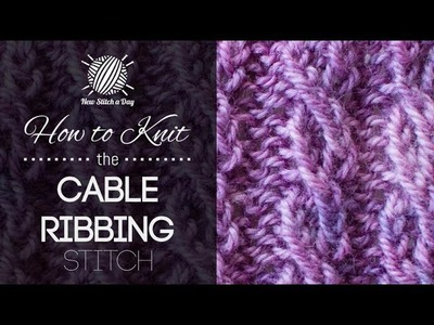 How to Knit the Cable Ribbing Stitch