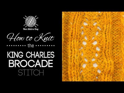 How to Knit the King Charles Brocade Stitch