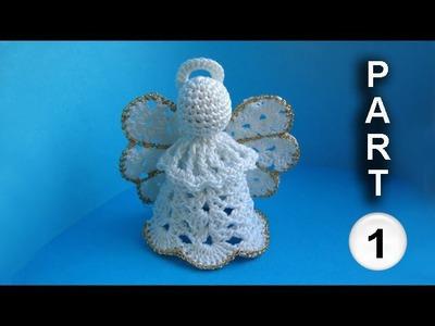 How to make a crochet angel Как вязать ангела -  часть 1