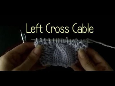 Knitting How to do a Left Cross Cable