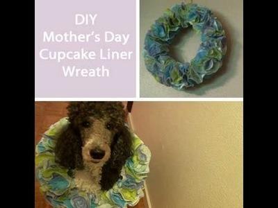 DIY Mother's Day Cupcake Liner Wreath