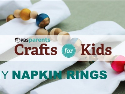 DIY Napkin Rings | Crafts for Kids | PBS Parents