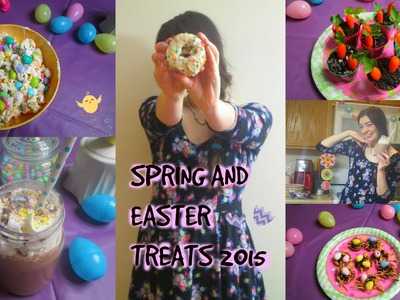 Easy + Delicious Spring.Easter Treats! 2015 ✿