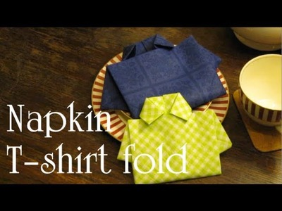 Napkin Folding - T shirt fold || Tutorial DIY