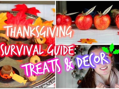 Thanksgiving Survival Guide: DIY Treats & Decor!