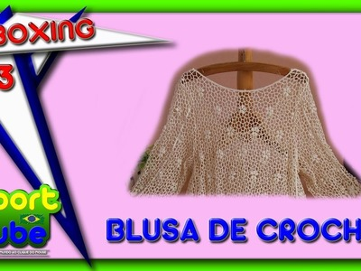 Unboxing 23 - Aliexpress - Blusa de Crochet