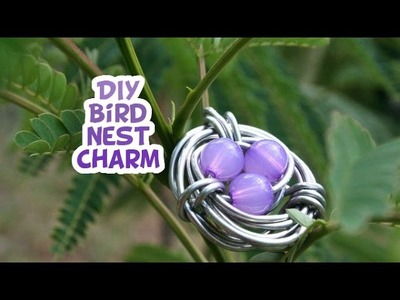 DIY Bird Nest Charm - Whitney Crafts  (Reposted from second channel)