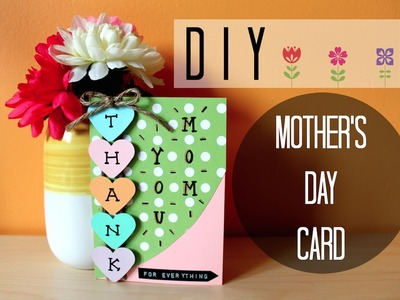 DIY: EASY MOTHER'S DAY CARD I Simple & Cute