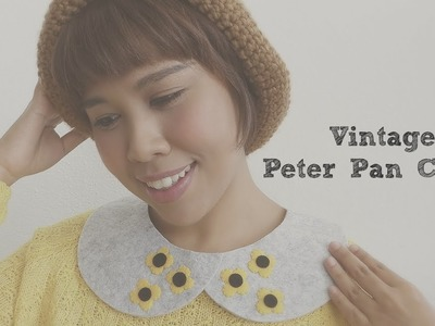 DIY FASHION: 5 Minute Vintage Peter Pan Collar Tutorial