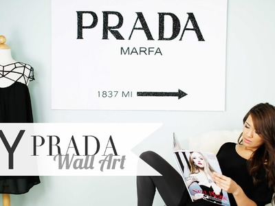 DIY Gossip Girl PRADA Wall Art xoxo ANNEORSHINE