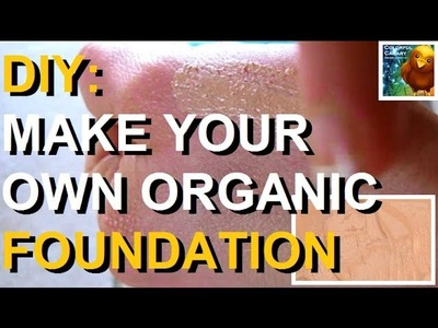 DIY Makeup - Make Your Own All Natural & Organic Cosmetic Liquid Foundation (Simple Ingredients)