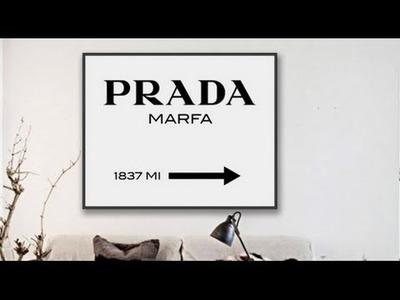 DIY PRADA MARFA SIGN (Gossip Girl)