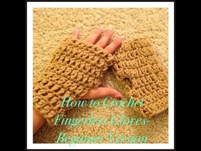 How to Crochet Fingerless Gloves- Beginner Version
